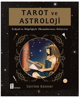 Tarot ve Astroloji - Corrine Kenner - Mona Kitap